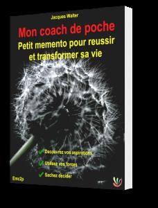 Couverture du Petit memento pour reussir et transformer sa vie - Editions Mon coach de poche